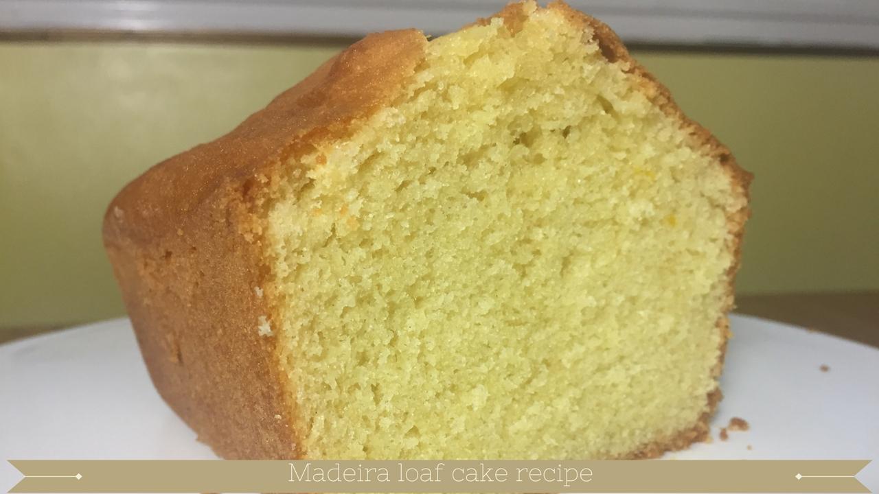 Cake And Loaf Recipes: Easy Madeira Loaf Cake Recipe