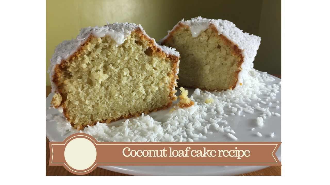 Coconut loaf cake recipe - meadow brown bakery